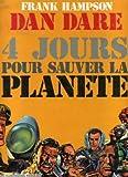 Dan Dare - 4 jours pour sauver la planète - La Lune Rouge/Safari dans l'espace