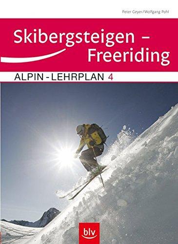 Alpin-Lehrplan 4: Skibergsteigen – Freeriding