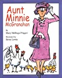 img - for Aunt Minnie McGranahan by Mary Skillings Prigger (1999-03-22) book / textbook / text book