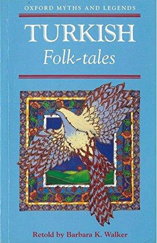 Turkish Folk-tales (Oxford Myths & Legends) by Oxford University Press