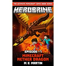 HEROBRINE Episode 7: Minecraft Nether Dragon (Herobrine Comic Book Series)