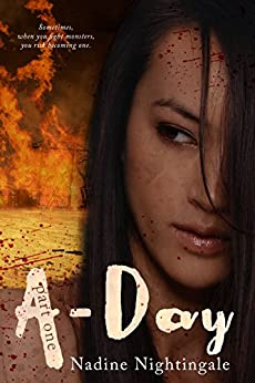A-Day Part One (A-Day Novella, #1) by [Nightingale, Nadine]
