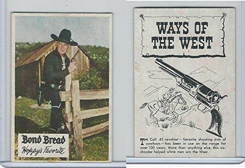 d89-b-bond-bread-hopalong-cassidy-ways-of-west-1950-colt-45