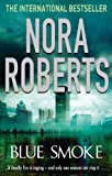 Front cover for the book Blue Smoke by Nora Roberts