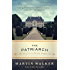 The Patriarch: A Mystery of the French Countryside (Bruno, Chief of Police Series)