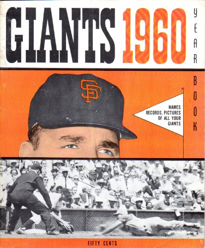San Francisco Giants 1960 Yearbook (Willie Mays) (Willie Kirkland) (Jim Davenport) (Orlando Cepeda) (Willie McCovey)