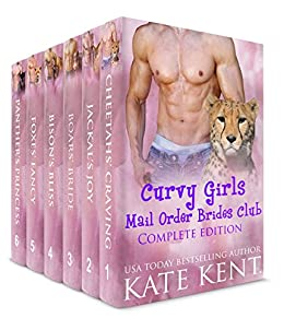 Curvy Girls Mail Order Brides Club: Complete Edition by [Kent, Kate]