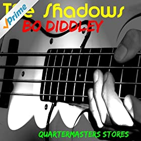Amazon.com: Bo Diddley: The Shadows: MP3 Downloads