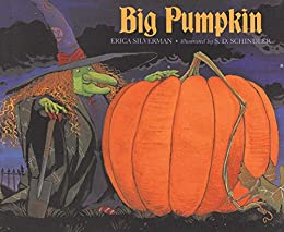 Big Pumpkin by [Silverman, Erica]