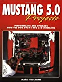 Mustang 5.0 Projects, Mark Houlahan, 1557882754