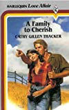 A Family to Cherish, Cathy Gillen Thacker, 0373161433