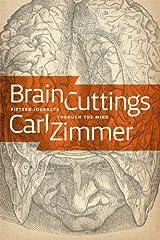 Brain Cuttings: Fifteen Journeys Through the Mind Kindle Edition