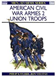 American Civil War Armies, Philip R. N. Katcher, 0850456908