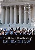 The Oxford Handbook of U.S. Health Law (Oxford Handbooks)