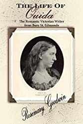 The Life of Ouida, the Romantic Victorian Writer from Bury St. Edmunds