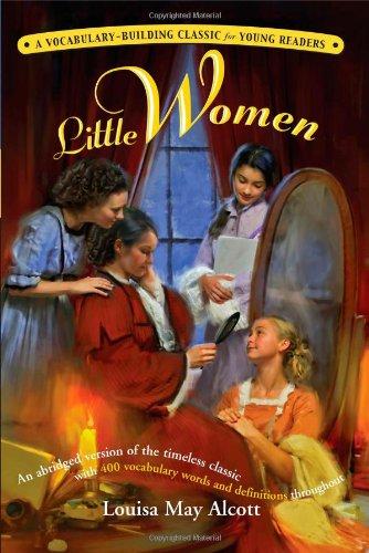 Little Women: A Kaplan Vocabulary-Building Classic for Young Readers (Kaplan Vocabulary Building)
