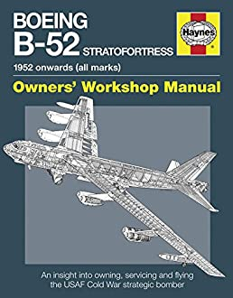 boeing b 52 stratofortress 1952 onwards all marks owners rh amazon com United Boeing 747 Airplane Boeing 777-200