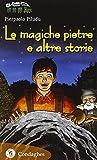 Le magiche pietre e altri racconti