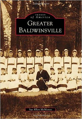 Téléchargement des manuels scolaires pdf Greater Baldwinsville (Images of America) by Sue Ellen McManus PDF FB2 iBook