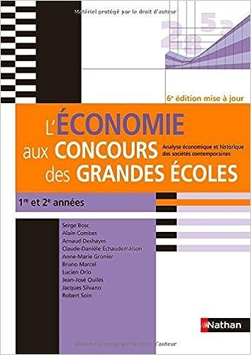 Lire en ligne L'économie aux concours des grandes écoles - 1ère et 2ème années pdf epub