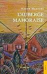 L'Auberge mahoraise par Mansour