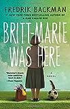 Britt-Marie Was Here: A Novel (Paperback) ~ Fredrik Backman Cover Art