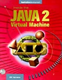 img - for Inside the Java 2 Virtual Machine by Bill Venners (2000-01-06) book / textbook / text book