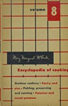 Encyclopedia of Cooking (Volume 8) by Mary…