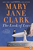 The Look of Love, Mary Jane Clark, 0062106961