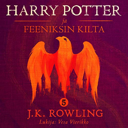 Pdf Teen Harry Potter ja Feeniksin kilta: Harry Potter 5