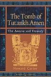 The Tomb of Tut.ankh.Amen: Annexe and Treasury v. 3 (Duckworth Egyptology Series)