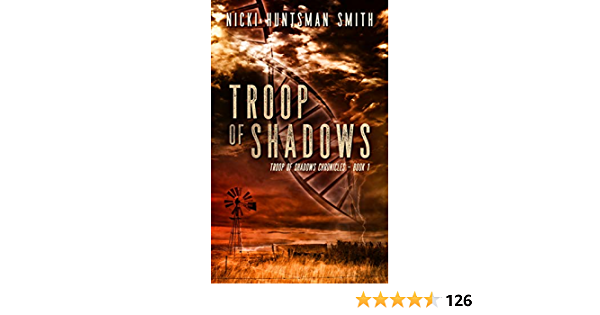 Troop of Shadows: Apocalyptic Disaster and Survival Series