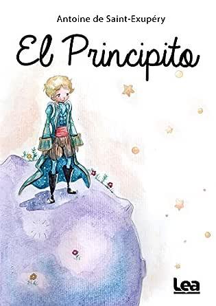El principito eBook: de Saint-Exupery, Antoine: Amazon.es: Tienda ...
