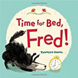 Time for Bed, Fred!, Yasmeen Ismail, 0802735983