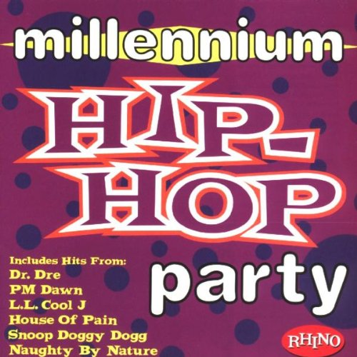 Millennium Hip-Hop Party by Rhino