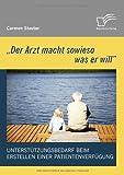 'der Arzt MacHt Sowieso Was Er Will' - Unterstützungsbedarf Beim Erstellen Einer Patientenverfügung, Carmen Stauter, 3836675358