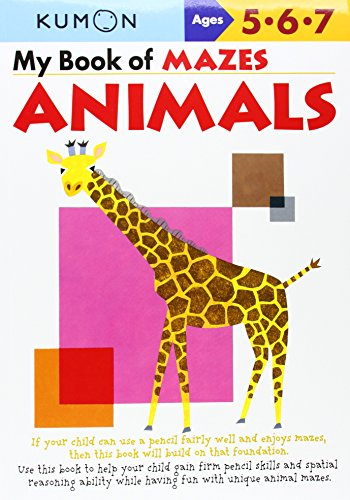 My Book of Mazes: Animals (Kumon Workbooks)