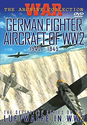 German Fighter Aircraft of WW2 1942-1945 by War Archive