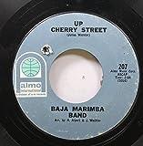 BAJA MARIMBA 45 RPM UP CHERRY STREET / THE WOODY WOODPECKER SONG