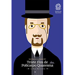 Triste Fim de Policarpo Quaresma (Prazer de Ler) (Portuguese Edition)