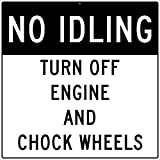 National Marker Corp. M787J No Idling Turn Off Engine And Chock Wheels Sign, 48 Inch X 48 Inch, 0.080 Egp Alum
