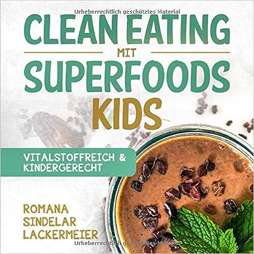 Clean Eating mit Superfoods