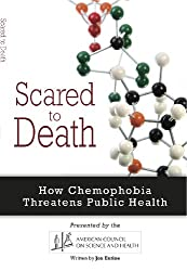 Scared to Death: How Chemophobia Threatens Public Health (English Edition)