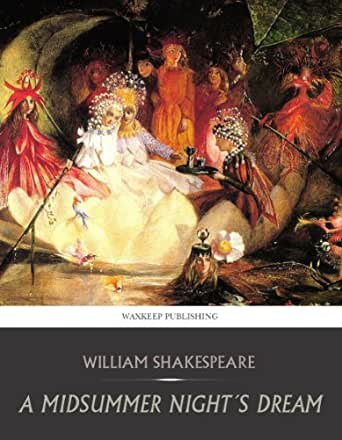 an analysis of the humor in a midsummer nights dream by william shakespeare Find all available study guides and summaries for midsummer night's dream by william shakespeare if there is a sparknotes, shmoop, or cliff notes guide, we will have it listed here.