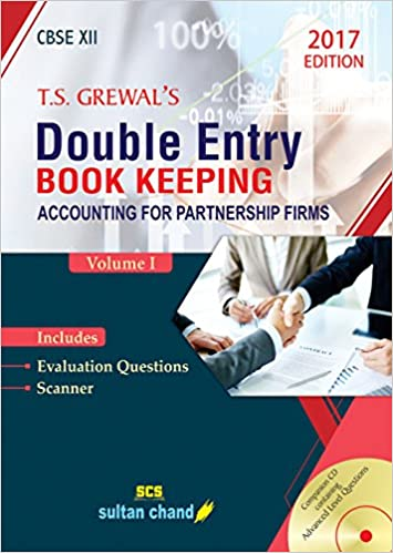 T.S. Grewal Double Entry Book Keeping CBSE 12 class