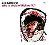 Who Is Afraid Of Richard W.? - Eric Schaefer By Eric Schaefer (2013-02-11)
