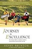Journey to Excellence, Henry Brunton, 0615302939