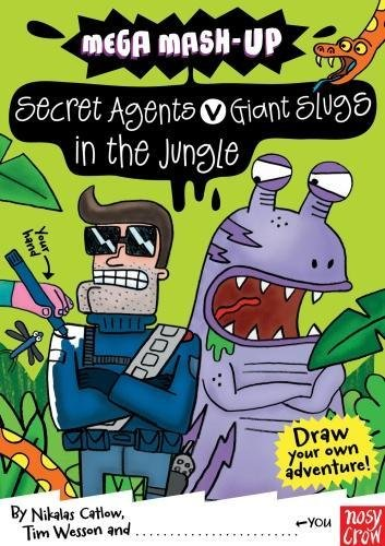 Mega Mash-Up: Secret Agents v Giant Slugs in the Jungle (Mega Mash-Up series) PDF