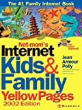 img - for Net-Mom(R)'s Internet Kids & Family Yellow Pages by Jean Armour Polly (2001-10-09) book / textbook / text book