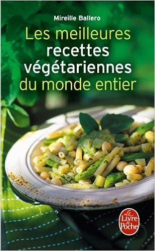 Télécharger des livres italiens Les Meilleures Recettes végétariennes du monde entier 2253165875 PDF PDB
